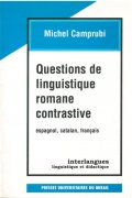 Questions de linguistique romane contrastive