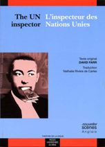 The UN inspector / L'inspecteur des Nations unies