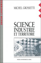 Science, industrie et territoire