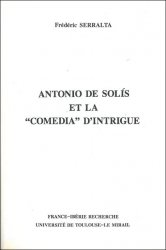 "Antonio de Solís et la ""Comedia"" d'intrigue"