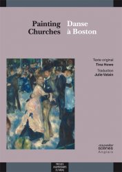 Painting Churches / Danse à Boston