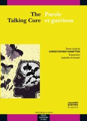 The Talking Cure / Parole et guérison