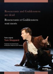 Rosencrantz and Guildenstern are dead / Rosencrantz et Guildenstern sont morts