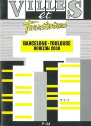 Barcelone-Toulouse. Horizon 2000